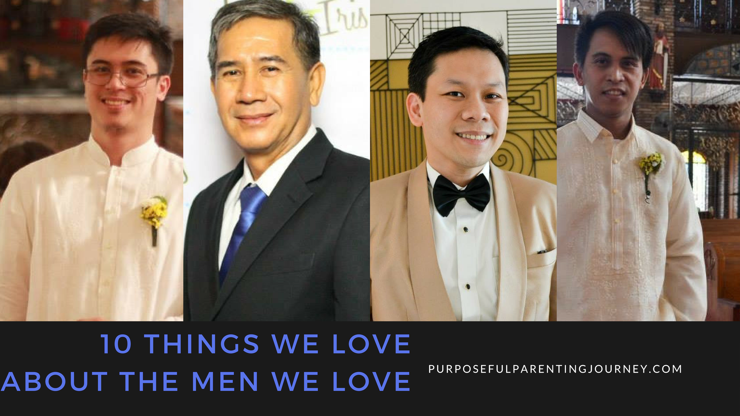 10 Things We Love About The Men We Love
