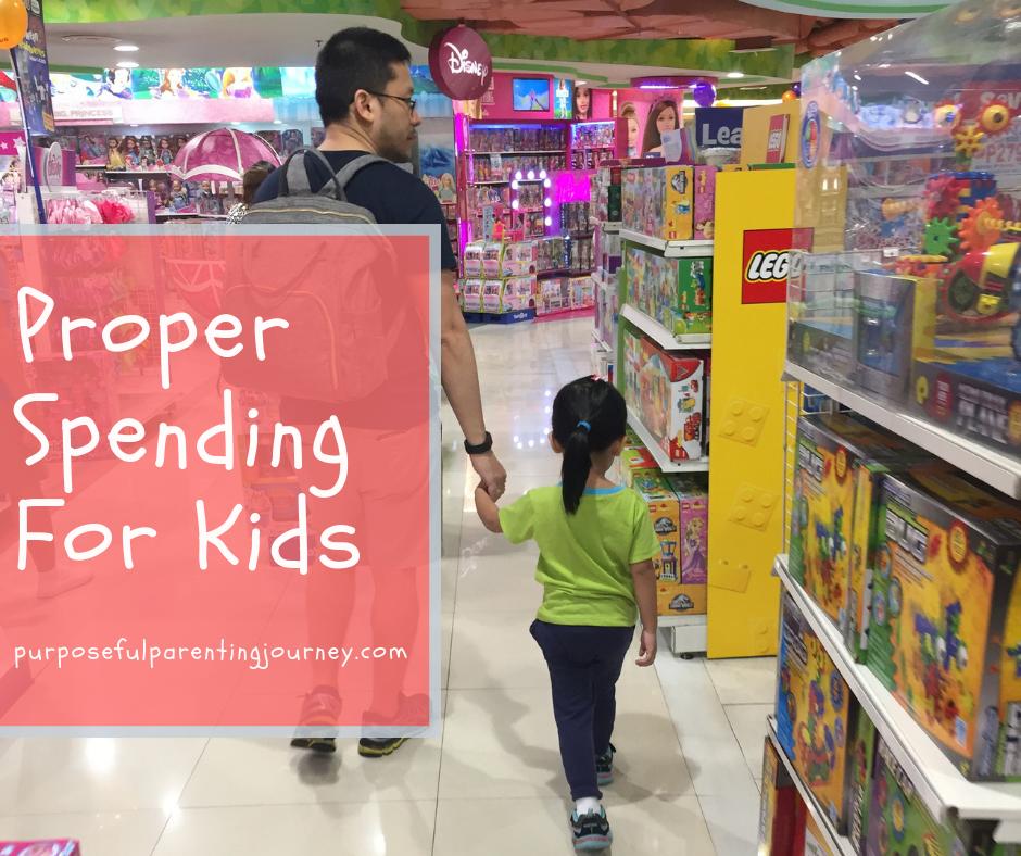 Proper Spending For Kids